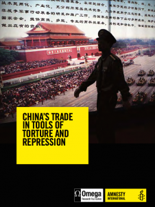 """""""China's Trade in Tools of Torture and Repression"""""""