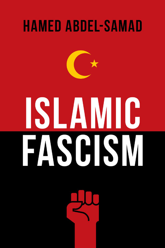 """Islamic Fascism"", Hamed Abdel-Samad"