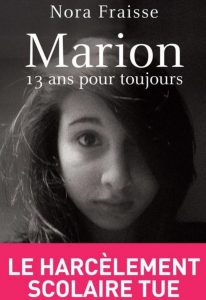 Antes do filme, a história de Marion já tinha sido contada num livro escrito pela mãe da adolescente, que expôs o bullying na escola