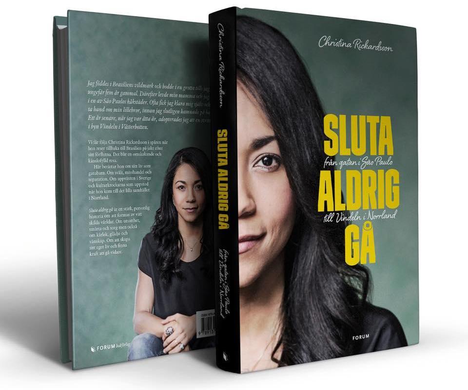 Sluta Aldrig Gå (Nunca Pare de Caminhar), o livro de Christina Rickardsson que se tornou um best-seller na Suécia